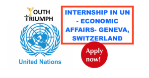 YouthTriumph.com_INTERN - ECONOMIC AFFAIRS_UN-United Nations