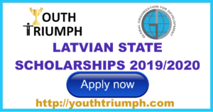 LATVIAN STATE SCHOLARSHIPS 2019-2020_youthtriumph.com
