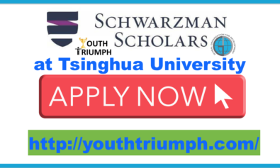 SCHWARZMAN SCHOLARS PROGRAM AT TSINGHUA UNIVERSITY_Master_Scholarship_youthtriumph.com