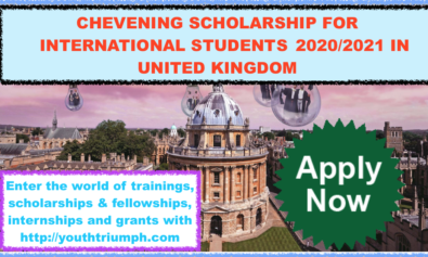 CHEVENING SCHOLARSHIP FOR INTERNATIONAL STUDENTS 2020-2021 IN UNITED KINGDOM_youthtriumph.com
