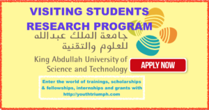 VISITING STUDENT RESEARCH INTERNSHIP PROGRAM IN SAUDI ARABIA IN KING ABDULLAH UNIVERSITY IN SCIENCE AND TECHNOLOGY_Internship_youthtriumph.com